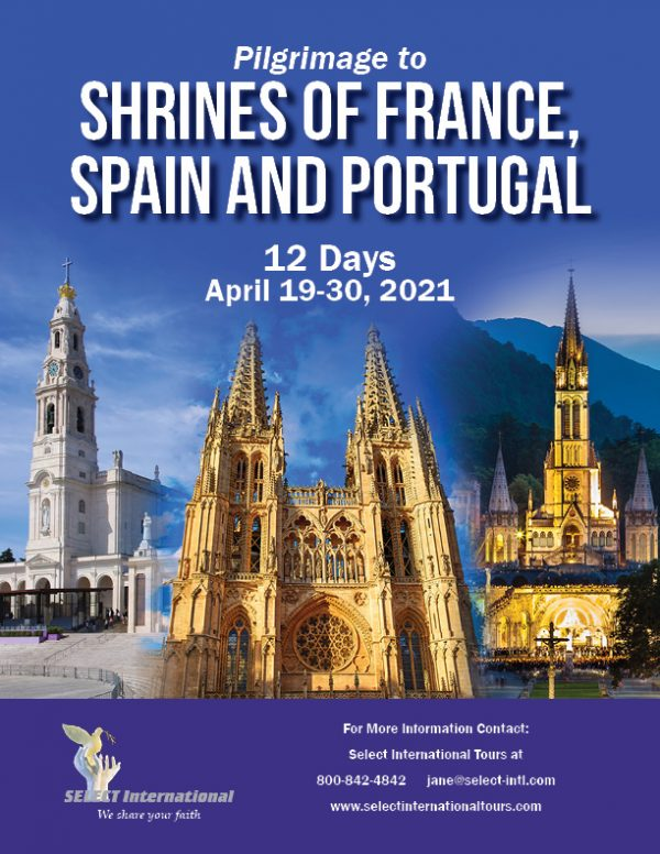 Shrines of France Spain and Portugal Pilgrimage April 2021