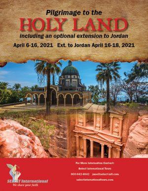 Holy Land Pilgrimage April 2021