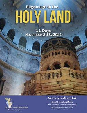 Holy Land Pilgrimage November 8-18, 2021 - 21JA11HLMA