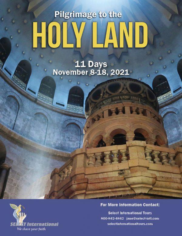 Holy Land Pilgrimage November 8-18, 2021 - 21JA11HLMA