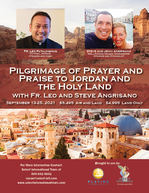 Pilgrimage of Prayer and Praise to Jordan, and the Holy Land September 13-25 Select International Tours