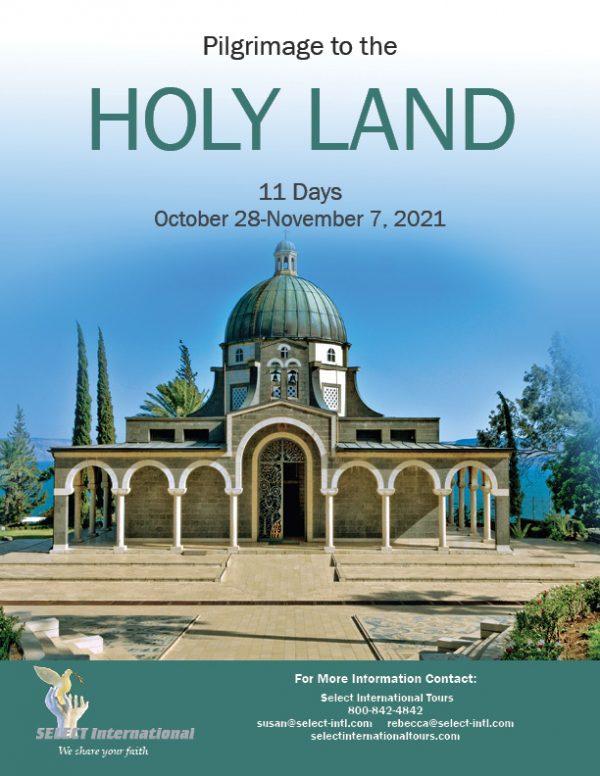 Holy Land Pilgrimage October 2021 Select International Tours and Cruises