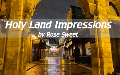 Holy Land Impressions by Rose Sweet