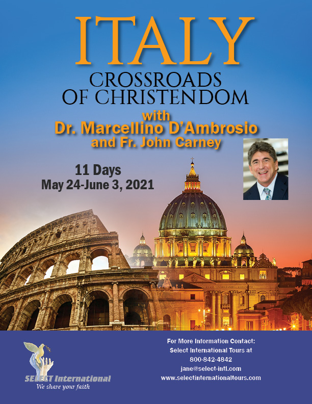 Italy Crossroads of Christendom May 2021