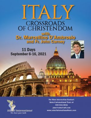 Italy Crossroads of Christendom September 6-16, 2021-21JA09ITMD