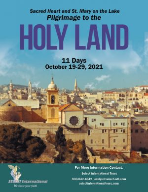 Holy Land Pilgrimage October 19-29, 2021 Select International Tours