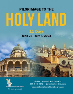 Pilgrimage to the Holy Land June 24-July 4, 2021 - 21JA06HLJG