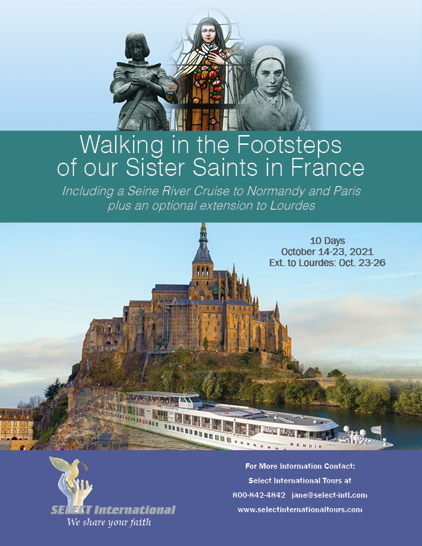 Walking in the Footsteps of Our Sister Saints in France October 14-23, 2021 - 21JA10FRCF