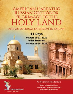 Russian Orthodox Pilgrimage to the Holy Land October 17-27, 2021 Select International Tours