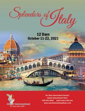 Splendors of Italy Pilgrimage October 11-22 2021 Select International Tours
