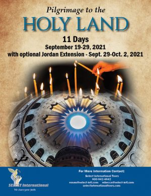 Holy Land Pilgrimage September 19-29, 2021 with Optional Jordan Extension - Select International Tours29, 2021 with Optional Jordan Extension - 21SP09HLZN
