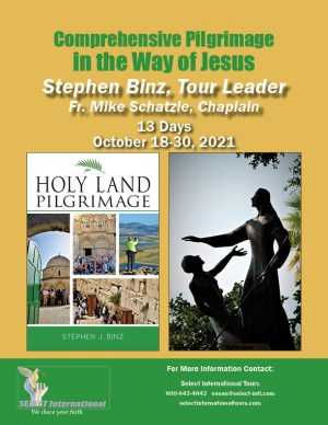 Pilgrimage to the Holy Land October 18-30, 2021