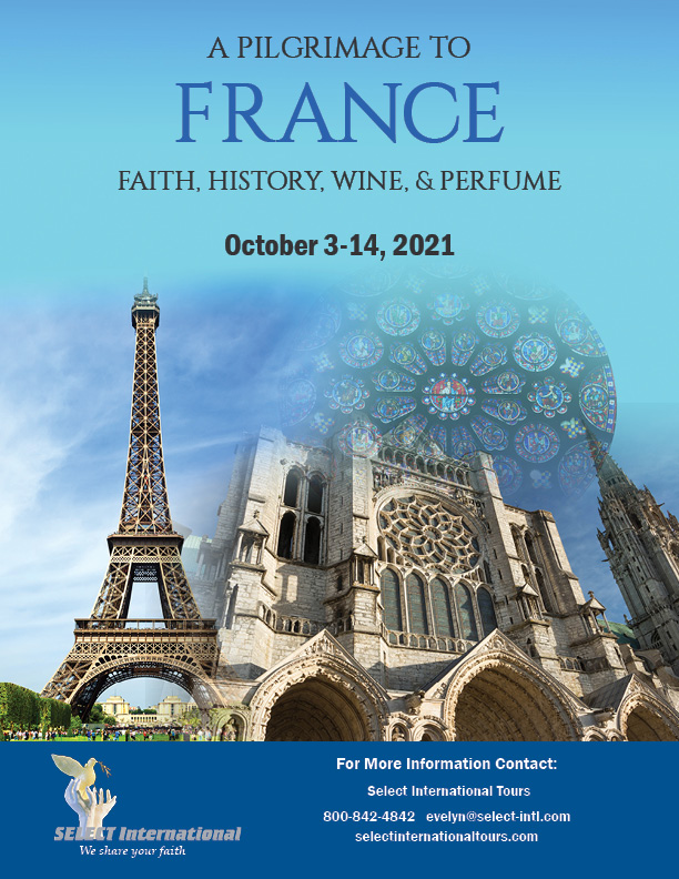 A Pilgrimage to France October 3-14, 2021 Select International Tours