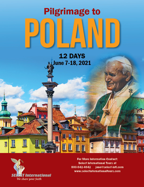 Pilgrimage to Poland June 7-18, 2021 Select international Tours