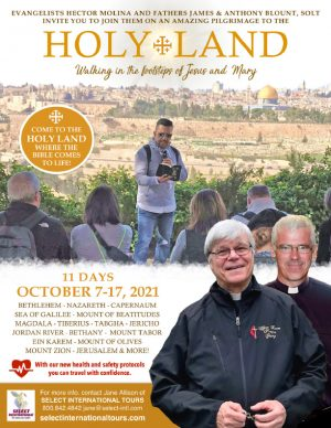 Holy Land Pilgrimage October 7-17, 2021 Select International Tours