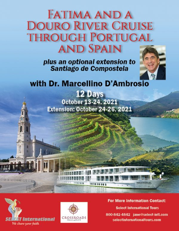 Fatima and a Douro River Cruise Through Portugal and Spain October 13-24, 2021 Select International Tours and Cruises