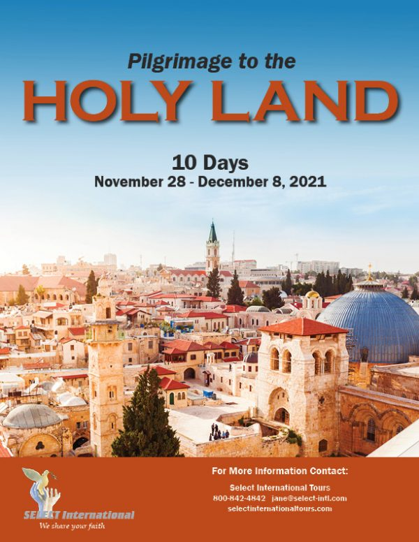 Pilgrimage to the Holy Land November 28 - December 8, 2021 Select International Tours