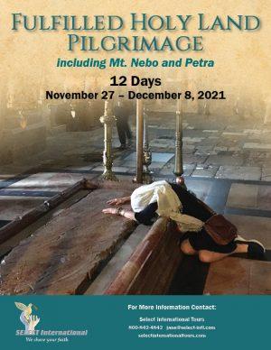 Pilgrimage to the Holy Land November 27 - December 8, 2021 - 21JA11HLSC