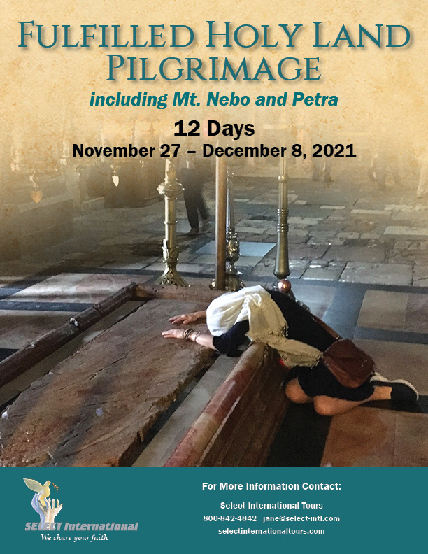 Pilgrimage to the Holy Land November 27 - December 8, 2021 - 21JA11HLSC