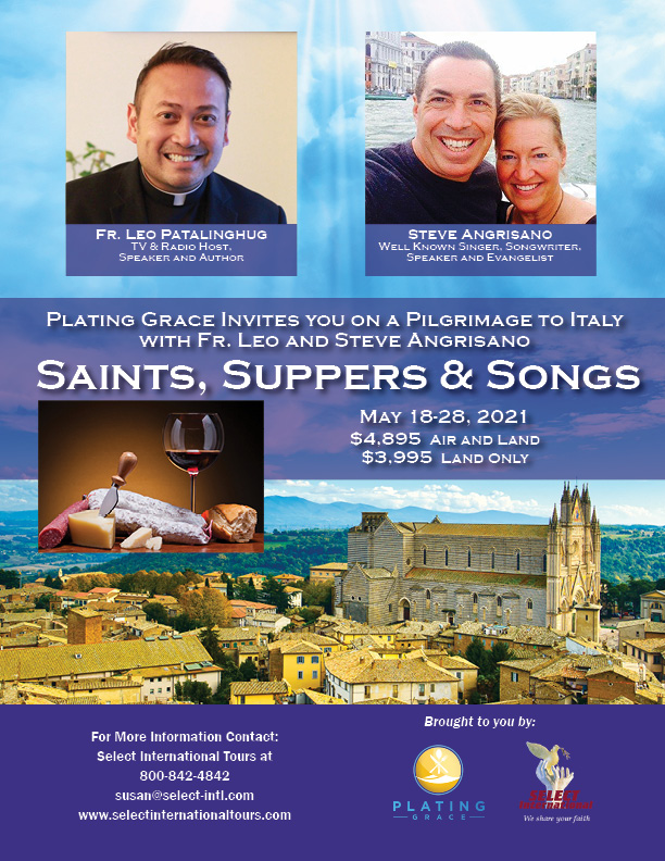 Saints, Suppers, and Songs Pilgrimage to Italy May 18-28, 2021 - 21SP05ITLP