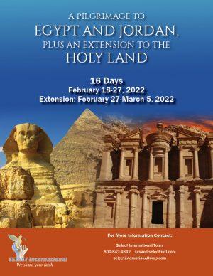 Pilgrimage to Egypt and Jordan February 18-27, 2022 Select International Tours