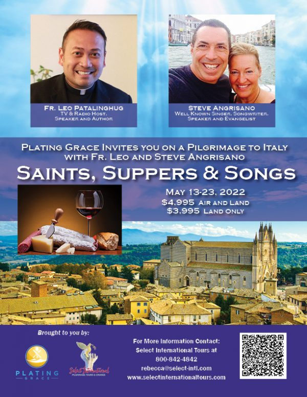Saints, Suppers, and Songs Pilgrimage to Italy May 13-23, 2022 - 22SP05ITLP