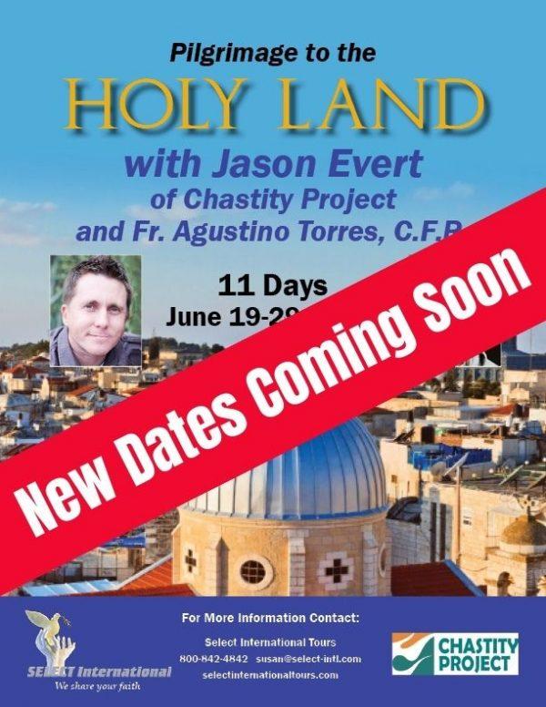 Jason Evert Holy Land Coming Soon