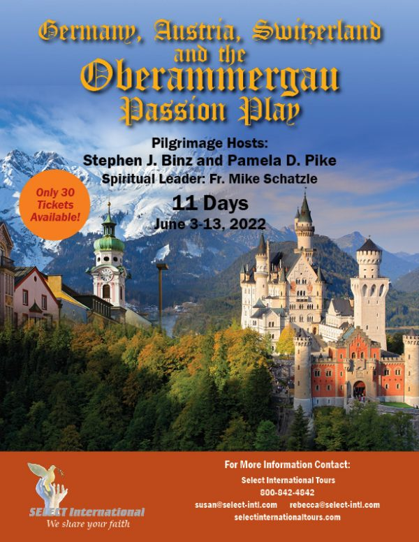 Pilgrimage to Germany, Austria, Switzerland, and the Oberammergau Passion Play June 3-13, 2022 - 22SP06OBSB