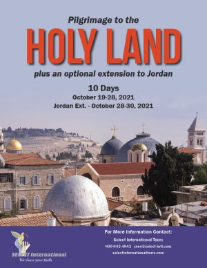 Pilgrimage to the Holy Land October 19-28, 2021 - 21JA10HLHH