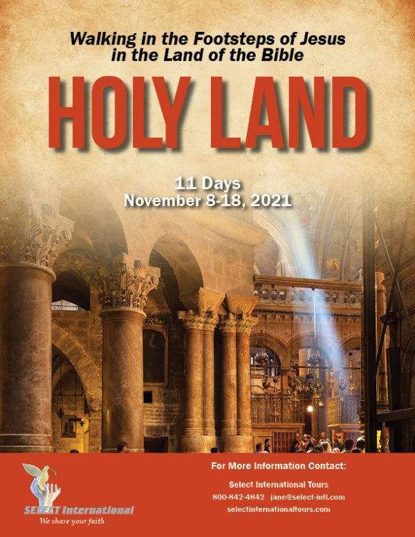 Walking in the Footsteps of Jesus in the Land of the Bible Pilgrimage November 8-18, 2021 - 21JAHLKB