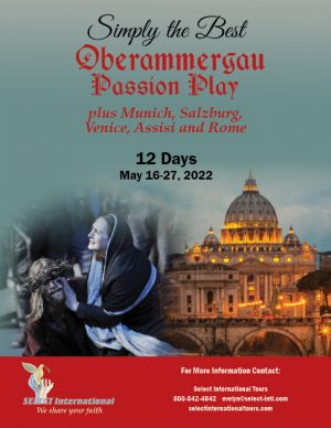 Oberammergau Passion Play, Munich, Salzburg, Venice, Assisi, and Rome Pilgrimage May 16-27, 2022 - 22EW05OB_KS