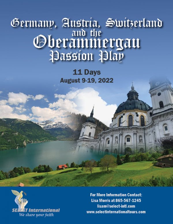 Pilgrimage to Germany, Austria, Switzerland, and the Oberammergau Passion Play August 9-19, 2022 - 22JA08OBLM