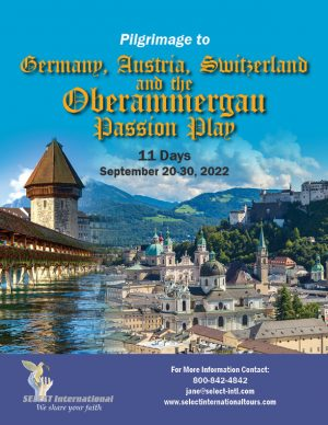 Pilgrimage to Germany, Austria, Switzerland, and the Oberammergau Passion Play September 20-30, 2022 - 22JA09OBDM