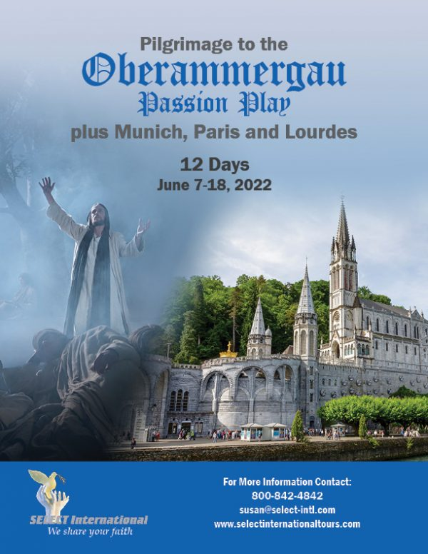 Pilgrimage to Oberammergau, Paris, and Lourdes Pilgrimage June 7-18, 2022 - 22SP06OBBT