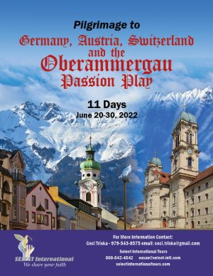 Pilgrimage to Germany, Austria, Switzerland, and the Oberammergau Passion Play June 20-30, 2022 - 22SP06OBCT
