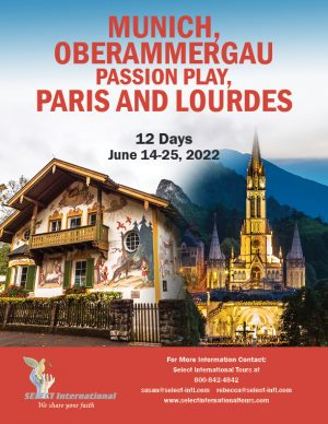 Munich, Oberammergau, Paris, and Lourdes Pilgrimage June 14-25, 2022 - 22SP06OBPR