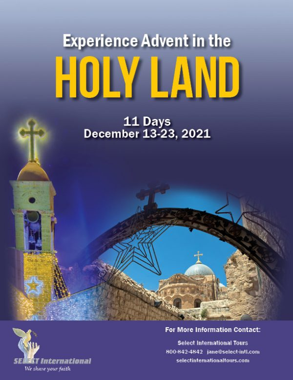 Experience Advent in the Holy Land December 13-23, 2021 - 21JA12HLTC