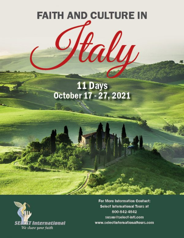 Faith and Culture in Italy Pilgrimage October 17 - 27, 2021 - 21SP10ITDG