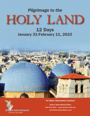 Pilgrimage to the Holy Land January 31-February 11, 2022 - 21EW01HLMR