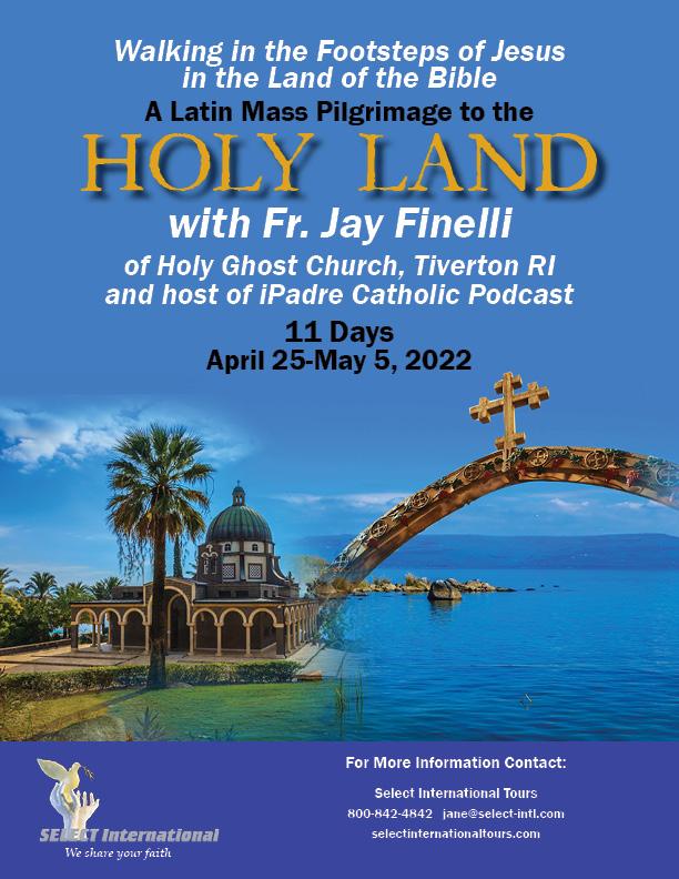 Latin Mass Pilgrimage to the Holy Land 2022