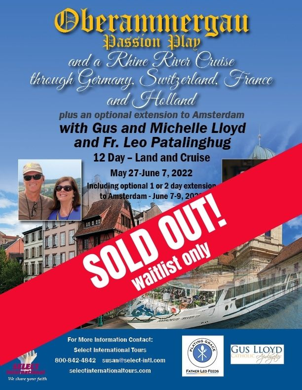 Oberammergau and Rhine River Cruise with Gus and Michelle Lloyd and Fr. Leo Patalinghug May 2022