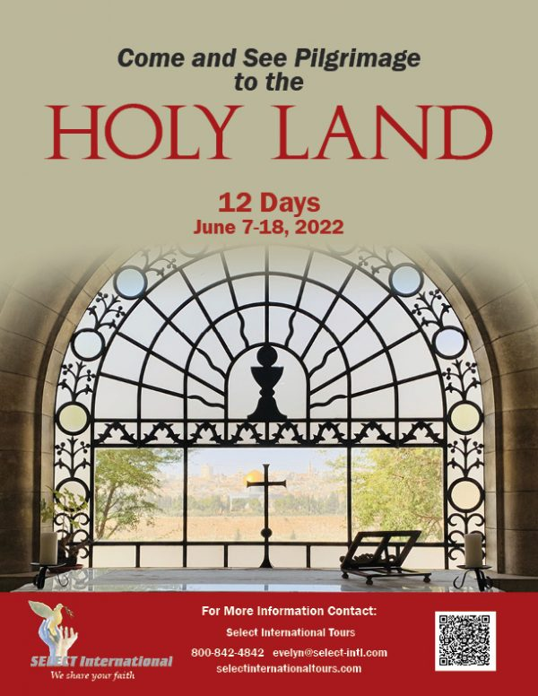 Come and See Pilgrimage to the Holy Land June 7-18, 2022 - 22EW06HLJR