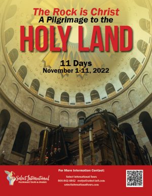 The Rock is Christ: A Pilgrimage to the Holy Land November 1-11, 2022 - 22EW11HLEP