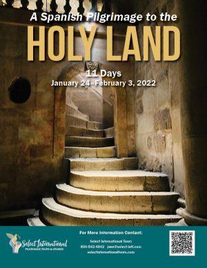 A Spanish Pilgrimage to the Holy Land January 24-February 3, 2022 - 22JA01HLLR