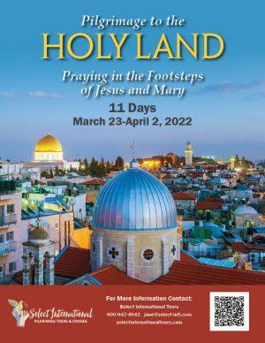 Holy Land Pilgrimage March 23-April 12, 2022 - 22JA03HLJC