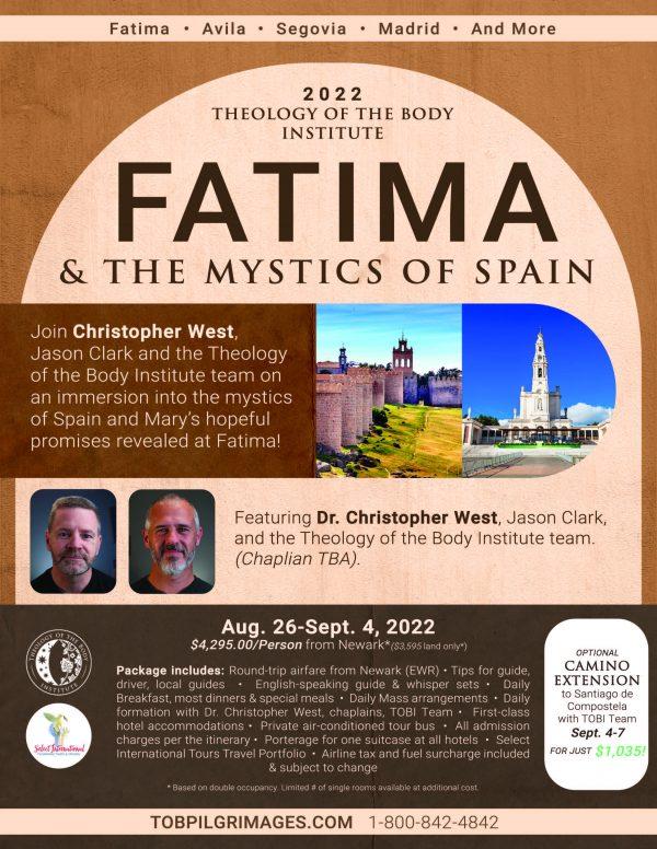 TOBI Pilgrimages presents Fatima & the Mystics of Spain August 26-September 4, 2022 - 22JA08PTTOB