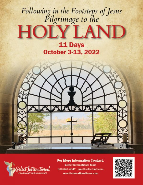 Following in the Footsteps of Jesus Pilgrimage to the Holy Land October 3-13, 2022 - 22JA10HLJD