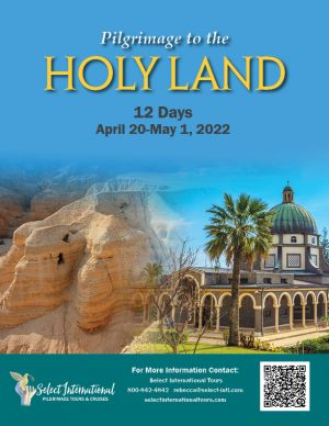 Pilgrimage to the Holy Land April 20-May 1, 2022 - 22RS04HLTB