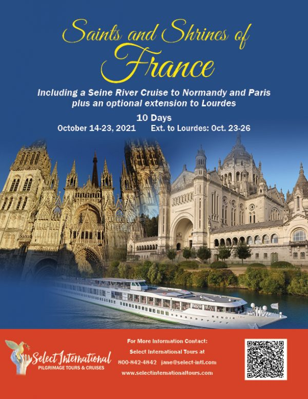 Saints and Shrines of France Including a Seine River Cruise to Normandy and Paris October 14-23, 2021 - 21JA10FRCF2