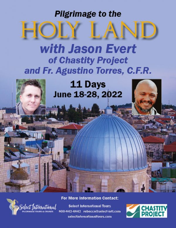 Pilgrimage to the Holy Land June 18-28, 2022 with Jason Evert of Chastity Project - 22RS06HLJE